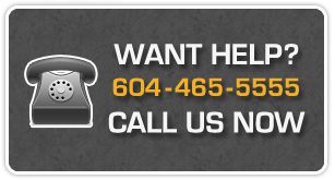 Want Help? 604-465-5555 | Call Us Now